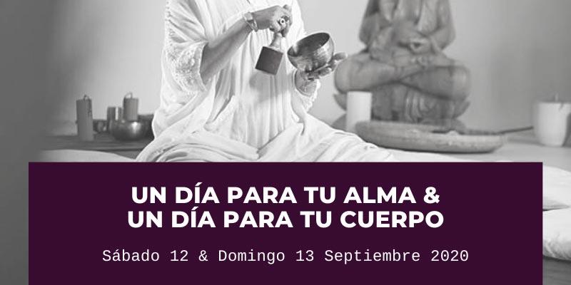 Un día para tu alma & un día para tu cuerpo - Sa Garrofa - Sábado 12 y Domingo 13 Septiembre 2020