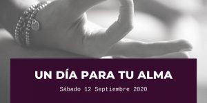 Un día para tu alma - Sa Garrofa - Sábado 12 Septiembre 2020